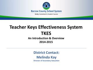 Teacher Keys Effectiveness System TKES An Introduction &  Overview 2014-2015