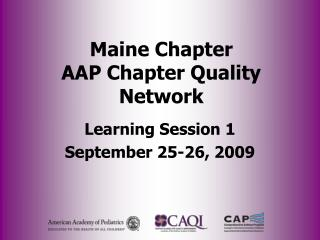Maine Chapter AAP Chapter Quality Network