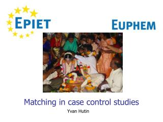 Matching in case control studies