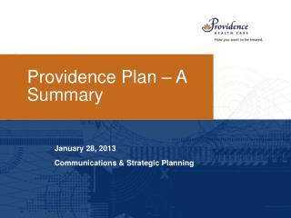 Providence Plan – A Summary