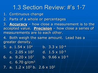 1.3 Section Review: #'s 1-7