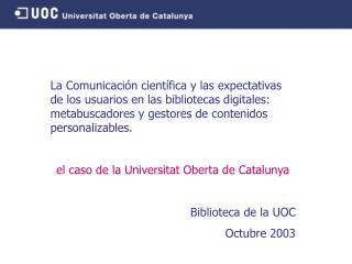 Escenario UOC  Usuarios  Necesidades y expectativas  Contenidos