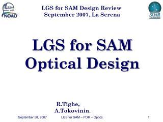 LGS for SAM Optical Design
