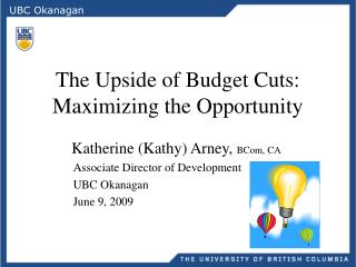The Upside of Budget Cuts: Maximizing the Opportunity