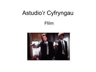 Astudio'r Cyfryngau