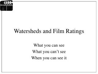 Watersheds and Film Ratings