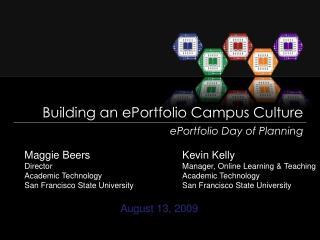 Building an ePortfolio Campus Culture