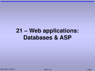 21 – Web applications: Databases & ASP