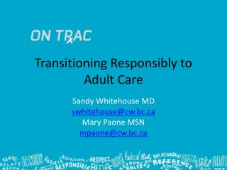 Transitioning Responsibly to Adult Care