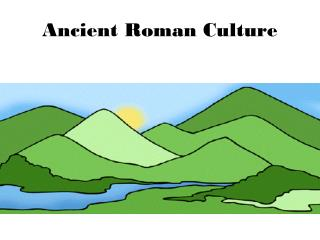 Ancient Roman Culture