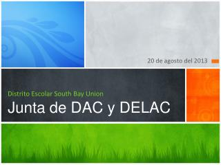 Distrito  Escolar  South  Bay Union  J unta de DAC y DELAC
