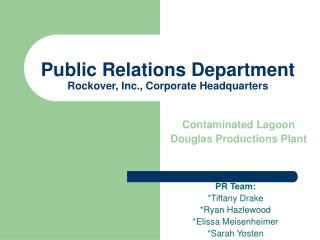 Public Relations Department Rockover, Inc., Corporate Headquarters