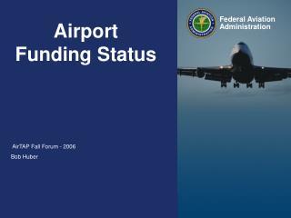 Airport Funding Status
