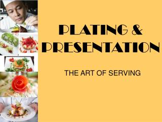 PLATING & PRESENTATION