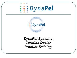 DynaPel Systems Certified Dealer Product Training