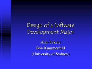 Design of a Software Development Major