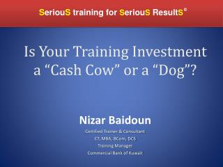 """Is Your Training Investment  a """"Cash Cow"""" or a """"Dog""""?"""