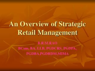 An Overview of Strategic Retail Management