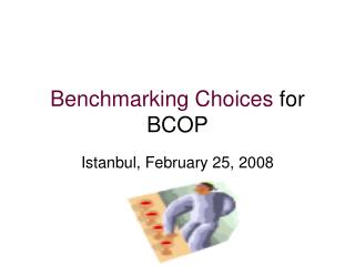Benchmarking Choices  for BCOP