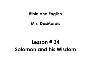 Bible and English Mrs. DesMarais