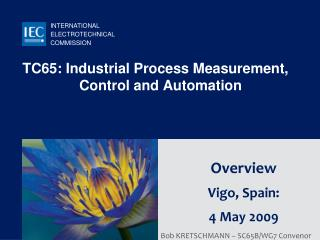 TC65: Industrial Process Measurement, Control and Automation
