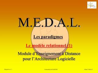 M.E.D.A.L.