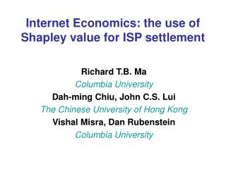 Internet Economics: the use of Shapley value for ISP settlement