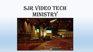 SJR Video Tech Ministry