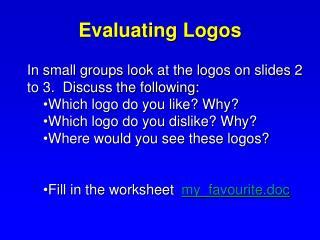 Evaluating Logos