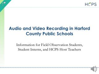 Audio and Video Recording in Harford County Public Schools