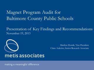 Magnet Program Audit for  Baltimore County Public Schools