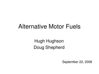 Alternative Motor Fuels