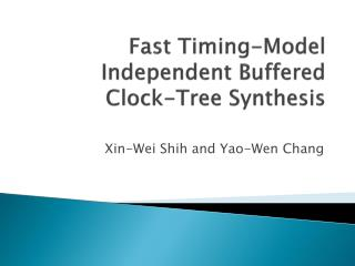 Fast Timing-Model Independent Buffered  Clock-Tree Synthesis