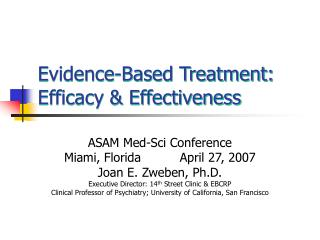 Evidence-Based Treatment: Efficacy & Effectiveness