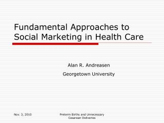 Fundamental Approaches to Social Marketing in Health Care