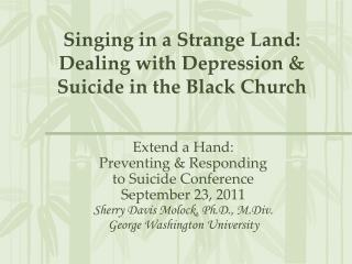 Singing in a Strange Land: Dealing with Depression & Suicide in the Black Church