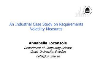 An Industrial Case Study on Requirements Volatility Measures