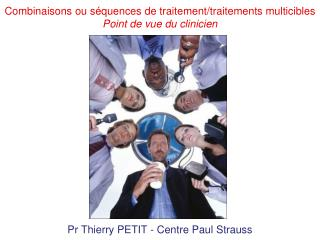 Pr Thierry PETIT - Centre Paul Strauss