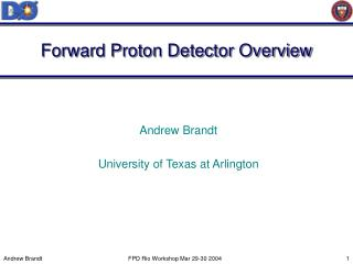 Forward Proton Detector Overview