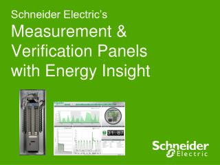 Schneider Electric's  Measurement & Verification Panels  with Energy Insight