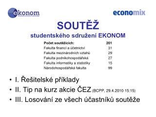 SOUTĚŽ studentského sdružení EKONOM