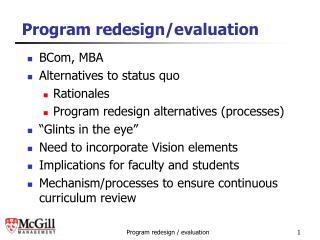 Program redesign/evaluation
