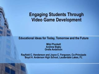 Engaging Students Through Video Game Development