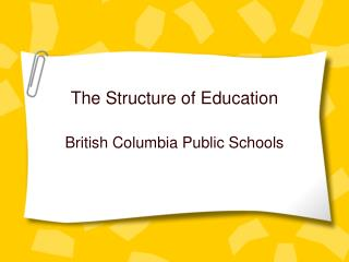 The Structure of Education