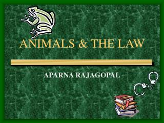 ANIMALS  THE LAW