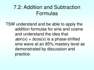 7.2: Addition and Subtraction Formulas