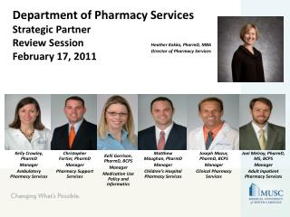 Department of Pharmacy Services Strategic Partner Review Session February 17, 2011