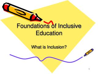 Foundations of Inclusive Education