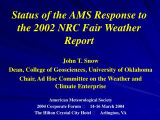 Status of the AMS Response to the 2002 NRC Fair Weather Report