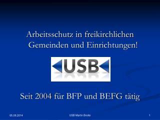 Arbeitsschutz in freikirchlichen Gemeinden und Einrichtungen!  Seit 2004 für BFP und BEFG tätig